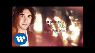 Watch Josh Groban Petit Papa Noel video