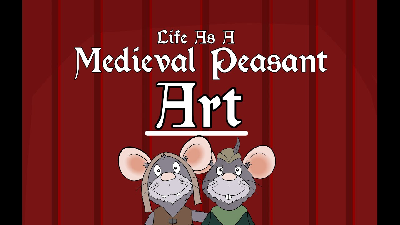 Medieval Peasant Art Youtube