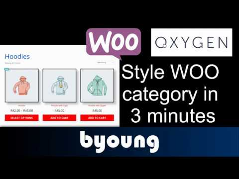 Style WooCommerce category using Oxygen Builder in 3 minutes
