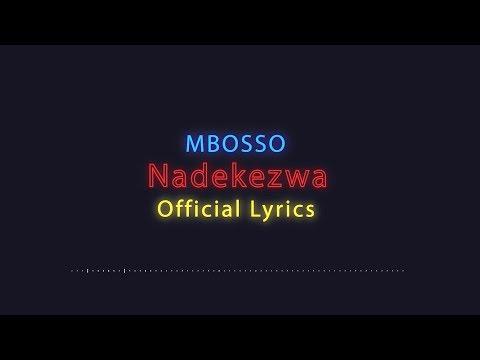 Mbosso - Nadekezwa (Official Lyrics)