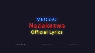 Mbosso - Nadekezwa (Official Lyrics)