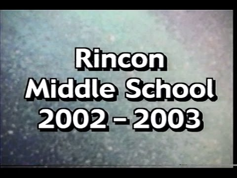 Rincon Middle School 2002 2003 Yearbook Video