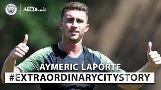 AYMERIC LAPORTE   MON HISTOIRE EXTRAORDINAIRE AVEC CITY