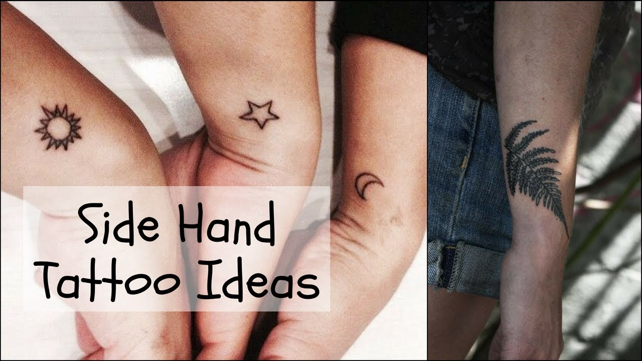 Side Hand Tattoos For Women Small Tattoos Tattoo Designs Youtube