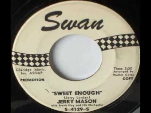 Teen 45 - Jerry Mason - Sweet enough