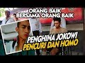 "Deeerr ! Penghina Jokowi Ternyata Homo dan Pencuri "" Orang Baik Bersama Orang Baik """
