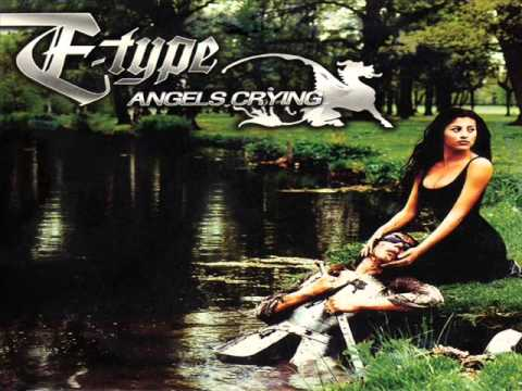 E-Type - Angels crying (Radio Version)