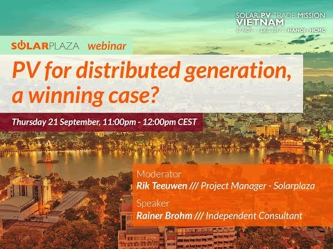 Solarplaza Webinar: Solar PV for distributed generation in Vietnam: a winning case?