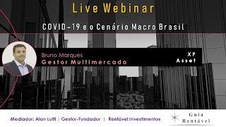 Live: Cenário Macro e COVID19 - XP Investimentos
