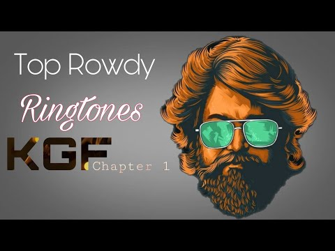 top-5-famous-ringtones-of-kgf-chapter-1-||-rowdy-tune-kgf-||-kgf-mother-music