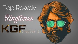 top-5-famous-ringtones-of-kgf-chapter-1-rowdy-tune-kgf-kgf-mother-music
