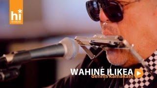Dennis Kamakahi - Wahine