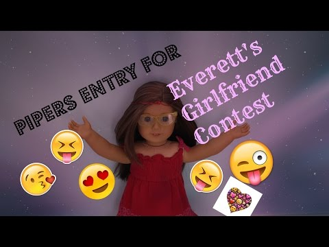 Piper's Entry for Everett's Girlfriend Contest FIRST PLACE! - Bloopers at end! :D