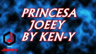 Joeey Princesa by Ken-Y
