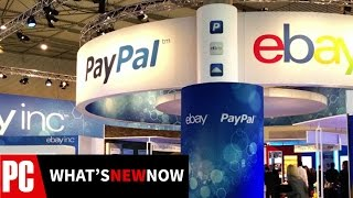 eBay and PayPal to Split Up - What's New Now