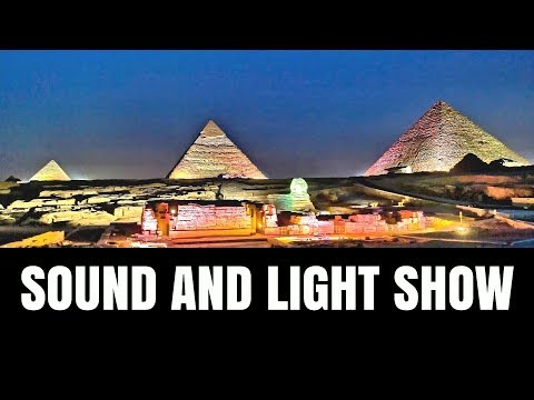 Full Sound and Light GIZA PYRAMIDS show 2017