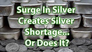 ارتفاع في الفضة يخلق الفضة نقص أو لا ؟
