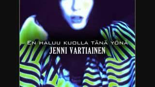 Jenni Vartiainen   En Haluu Kuolla Tänä Yönä + Lyrics   YouTube