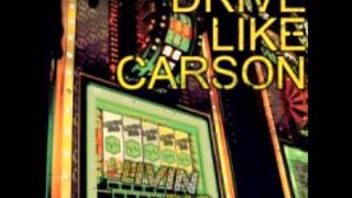 Watch Drive Like Carson Mark My Words video