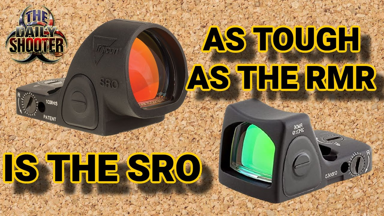 Is The Trijicon SRO As Tough As The RMR?