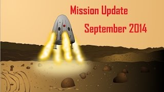 Mars One Mission Update: September 2014