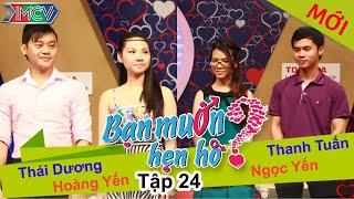 BẠN MUỐN HẸN HÒ - Tập 24   Thái Dương - Hoàng Yến   Thanh Tuấn - Ngọc Yến   20/04/2014