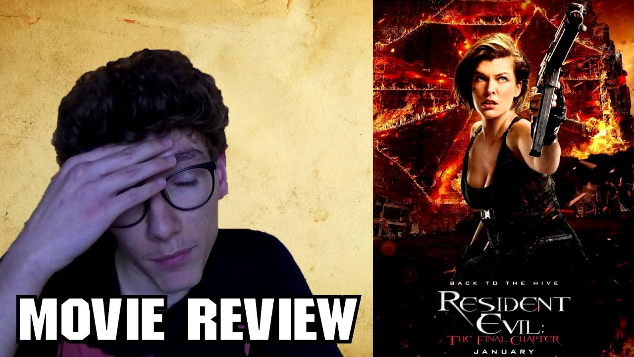 Resident Evil The Final Chapter 24: Resident Evil: The Final Chapter [Action Movie Review