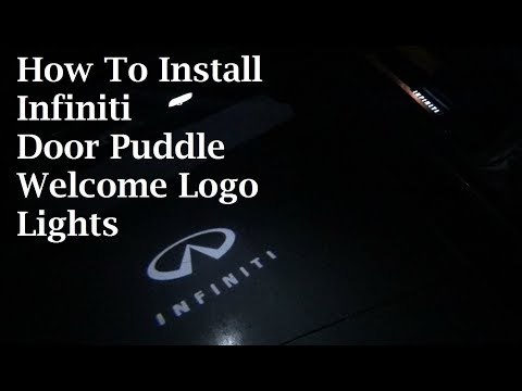 How To Install Infiniti Door Puddle Welcome Logo Lights