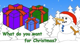 What Do You Want For Christmas Christmas Song for Kids