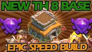 Repeat youtube video Clash of Clans: NEW Town Hall Level 8 Base + EPIC Speed Build!