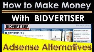 Make money with bidvertiser ads network ...