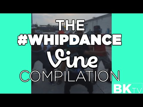 The #WhipDance vine compilation #Whip