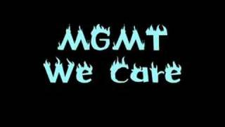 MGMT - We Care