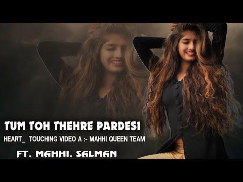 Tum Toh Thehre Pardesi || Koi Deewana Kehta Hai || Maahi Queen || Salman || Heart_Touching_Video