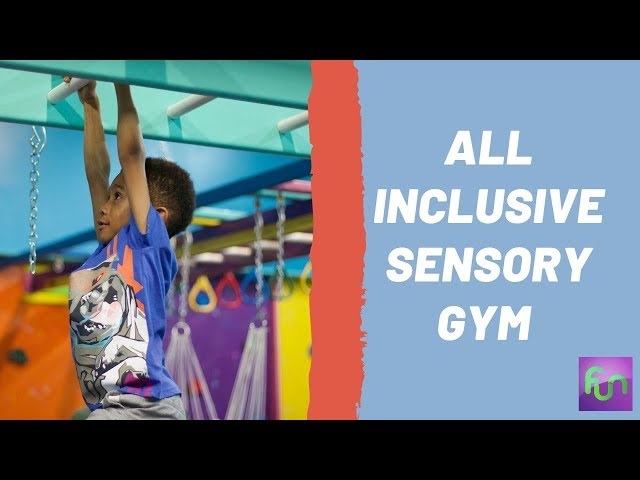 Inclusive Sensory Gyms For Children With Special Needs