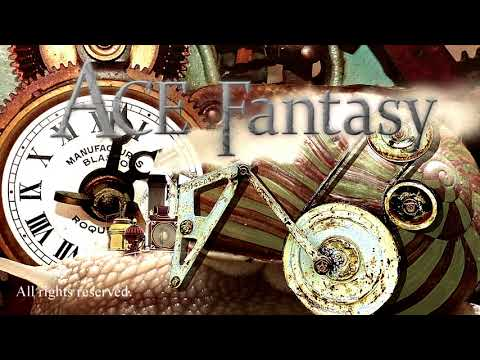 Steampunk Music / スチームパンク - Seasoned view - ACE Fantasy