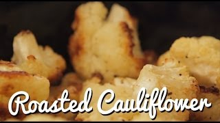 Roasted Cauliflower (trust Us, It's Good!)
