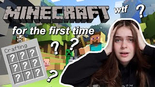 GAMER GIRL PLAYS MINECRAFT FOR THE FIRST TIME