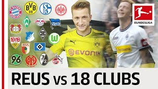 Marco Reus - 18 Clubs, 18 Goals - The Best Goal Against Every Club