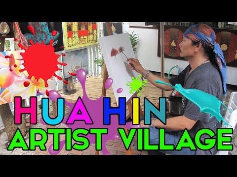 THE HUA HIN ARTIST VILLIAGE - JONNYS LIVING IN THAILAND VLOG