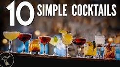 10 Simple Cocktails!