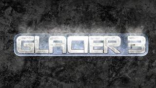 GLACIER 3 -Worst Games-