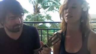 You Make It Wonderful - Emily Jaye & Eric Berdon in Kauai