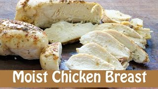 How to Bake Juicy Moist Chicken Breast -- The Frugal Chef