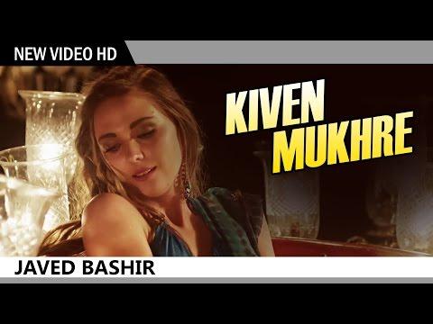 Kiven Mukhre  - Javed Bashir | Sufi Music Video