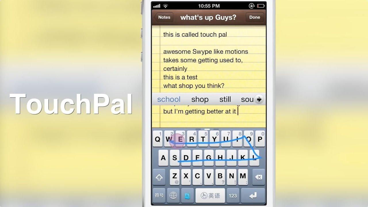 TouchPal' is a free Swype inspired jailbreak tweak