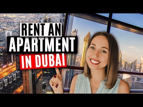 How to rent an apartment in Dubai. Moving to Dubai in 2018.