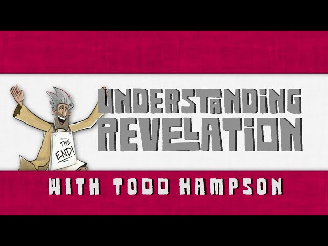 The Non-Prophet's Guide to the Book of Revelation with Todd Hampson