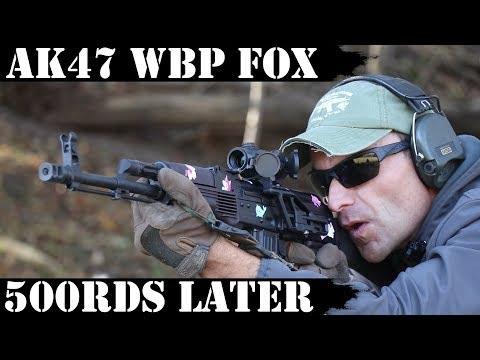 AK47 WBP FOX: Polish Import - 500rds Later