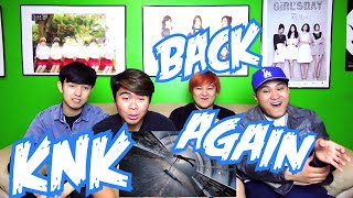 Download Video KNK (크나큰) - BACK AGAIN MV REACTION (FUNNY FANBOYS) MP3 3GP MP4